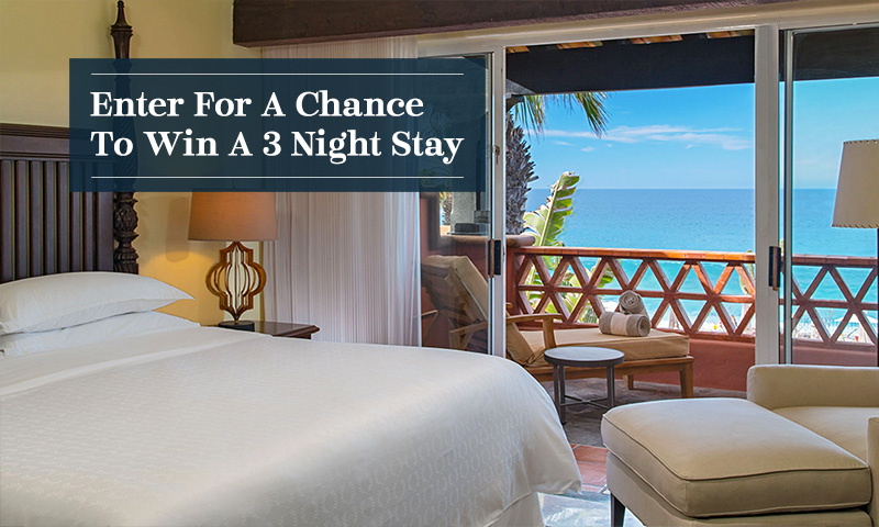Enter For A Chance To Win A 3 Night Sheraton Hotel Stay